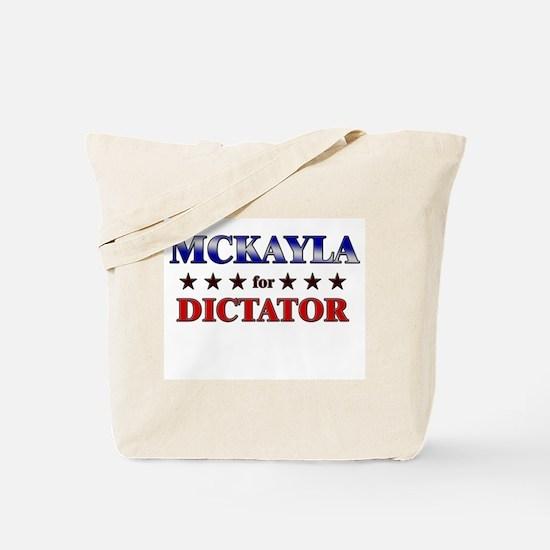 MCKAYLA for dictator Tote Bag