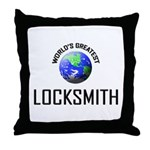 World's Greatest LOCKSMITH Throw Pillow