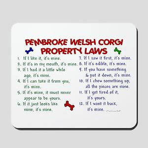 Pembroke Welsh Corgi Property Laws 2 Mousepad