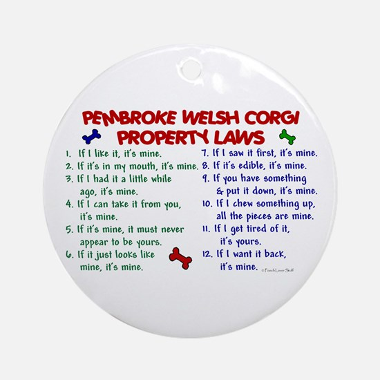 Pembroke Welsh Corgi Property Laws 2 Ornament (Rou