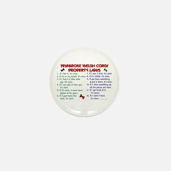 Pembroke Welsh Corgi Property Laws 2 Mini Button