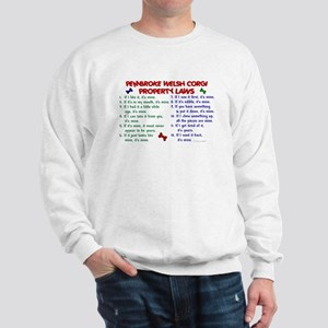 Pembroke Welsh Corgi Property Laws 2 Sweatshirt