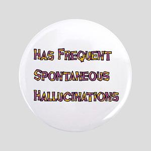 """Hallucinations 3.5"""" Button"""