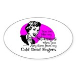 Cold Dead Fingers Oval Sticker