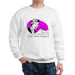 Cold Dead Fingers Sweatshirt