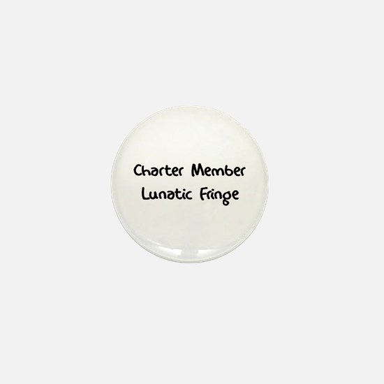 Lunatic Fringe Mini Button