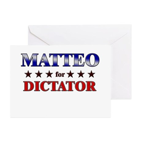 MATTEO for dictator Greeting Cards (Pk of 10)