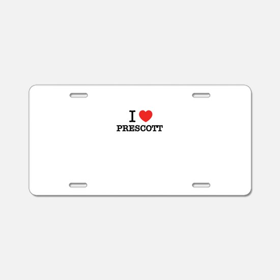 I Love PRESCOTT Aluminum License Plate