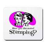 Discovered Stamping Mousepad