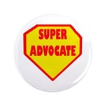 "Super Advocate 3.5"" Button"