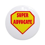 Super Advocate Ornament (Round)