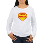 Super Advocate Women's Long Sleeve T-Shirt