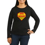 Super Advocate Women's Long Sleeve Dark T-Shirt