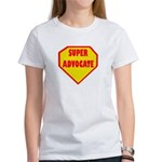 Super Advocate Women's T-Shirt