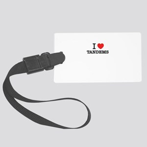 I Love TANDEMS Large Luggage Tag