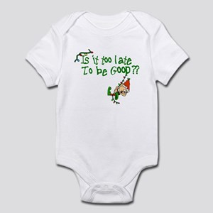 Is It Too Late Infant Bodysuit