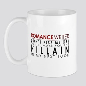 Don't Piss Off The Writer Mug