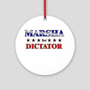 MARSHA for dictator Ornament (Round)