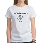 I have a PhD Women's T-Shirt