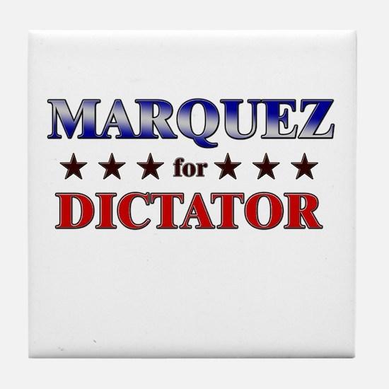 MARQUEZ for dictator Tile Coaster