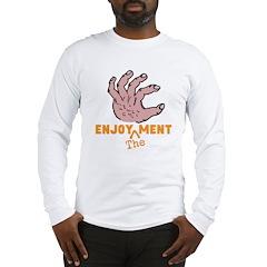 Enjoy the Ments Long Sleeve T-Shirt