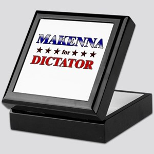 MAKENNA for dictator Keepsake Box