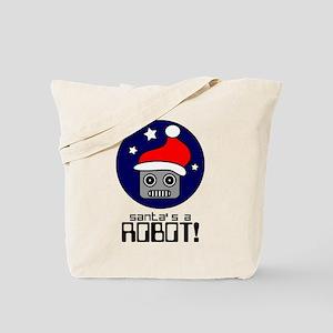 Santa's A Robot! Tote Bag