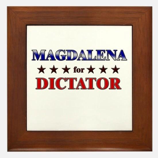 MAGDALENA for dictator Framed Tile