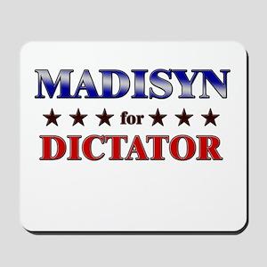 MADISYN for dictator Mousepad