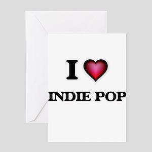 I Love INDIE POP Greeting Cards