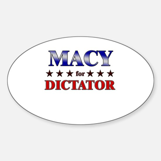 MACY for dictator Oval Decal
