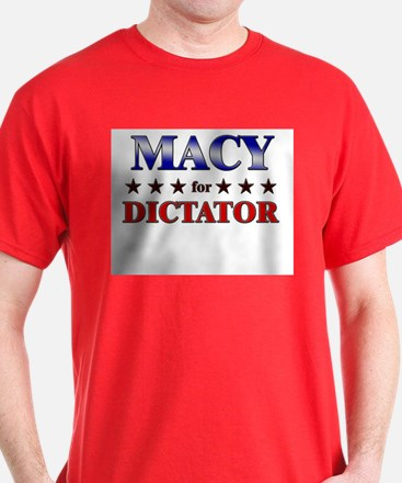 MACY for dictator T-Shirt
