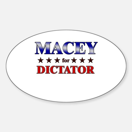 MACEY for dictator Oval Decal