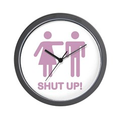 SHUT UP (GIRLS) Wall Clock