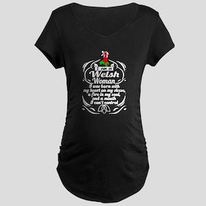 I am a welsh woman T-shirt Maternity T-Shirt