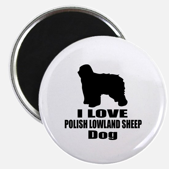 I Love Polish Lowland Sheep Dog Magnet