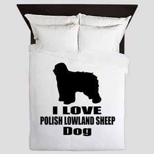 I Love Polish Lowland Sheep Dog Queen Duvet