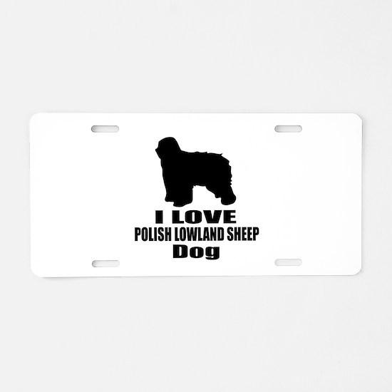 I Love Polish Lowland Sheep Aluminum License Plate