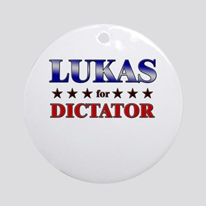 LUKAS for dictator Ornament (Round)