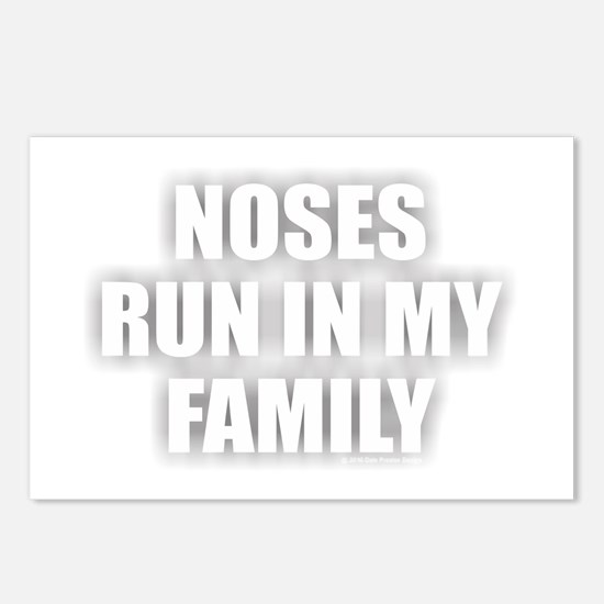 Noses Run in My Family Postcards (Package of 8)