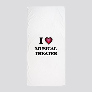 I Love MUSICAL THEATER Beach Towel