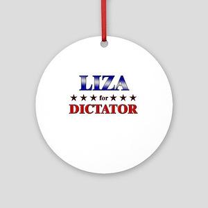 LIZA for dictator Ornament (Round)