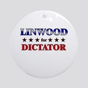 LINWOOD for dictator Ornament (Round)