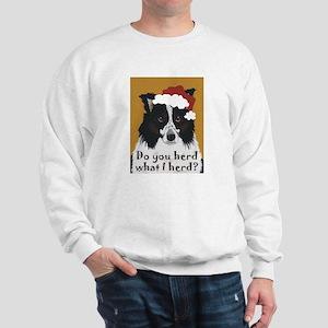 Australian Shepherd Do You Herd Sweatshirt