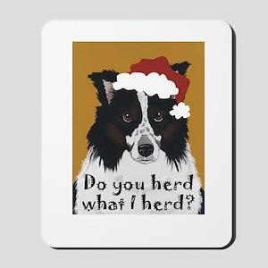 Australian Shepherd Do You Herd Mousepad