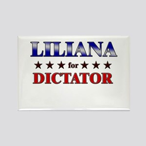 LILIANA for dictator Rectangle Magnet