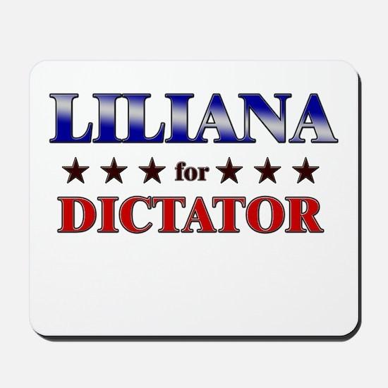 LILIANA for dictator Mousepad