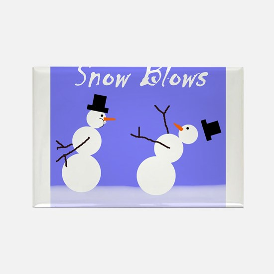 Snow Blows Rectangle Magnet