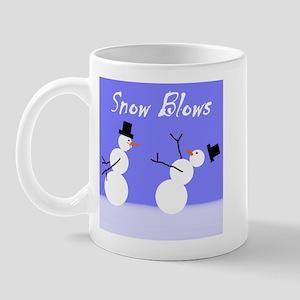 Snow Blows Mug