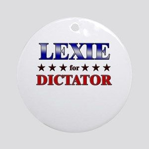 LEXIE for dictator Ornament (Round)